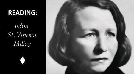 Reading: Conscientious Objector by Edna St. VincentMillay